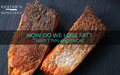 How Do We Lose Fat? Part 7 Tips And Tricks